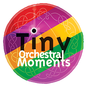 Tiny Orchestral Moments