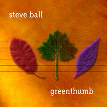 Steve Ball - Greenthumb